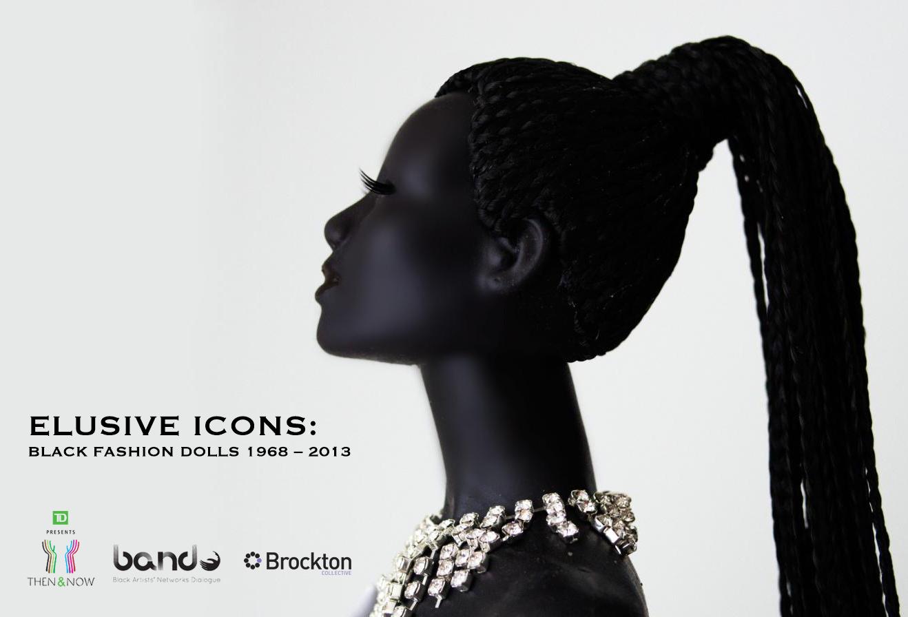 TD Now & Then 2014: Elusive Icons - Black Fashion Dolls 1968 – 2013