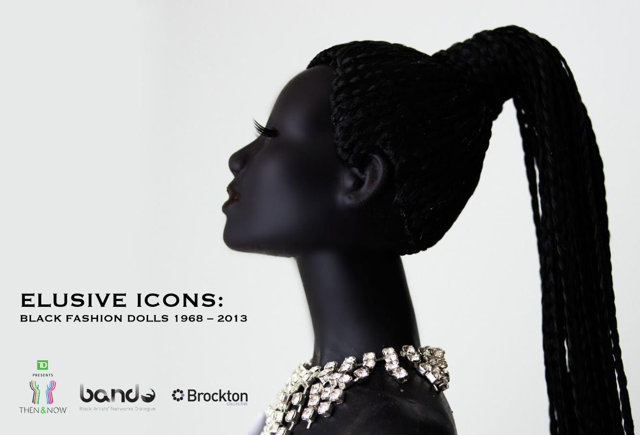 TD Now & Then 2014: Elusive Icons - Black Fashion Dolls 1968 – 2013