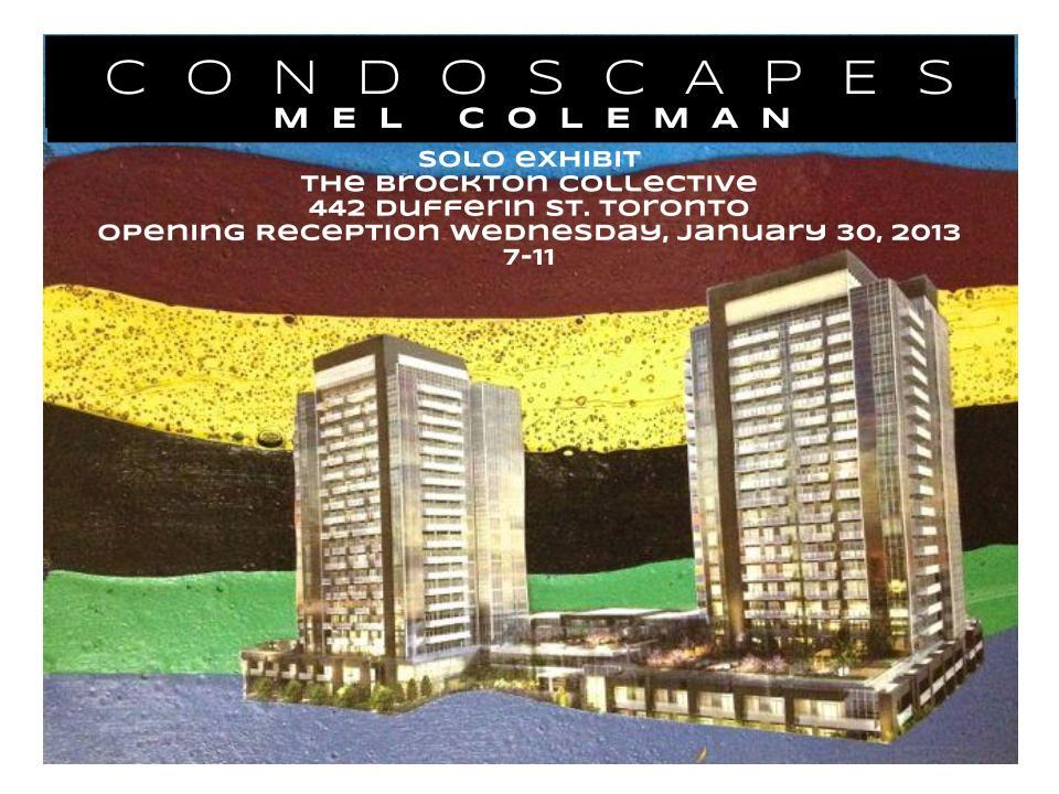 Brockton Presents: Mel Coleman - CONDOSCAPES