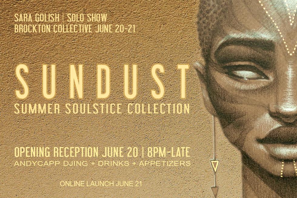 Brockton Presents: Sara Golish | SUNDUST