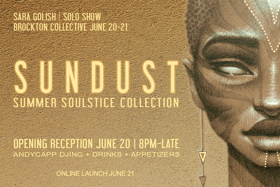 Brockton Presents: Sara Golish | SUNDUST
