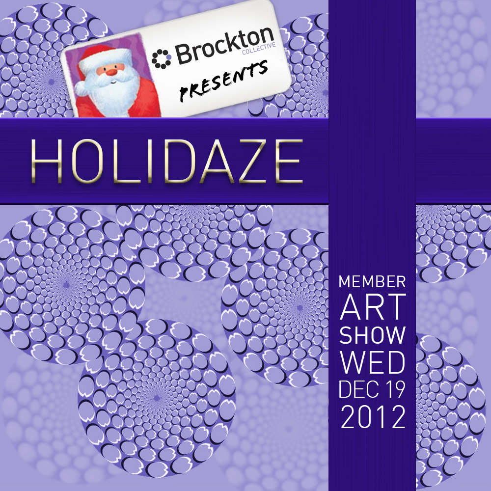 Brockton Presents: Holidaze