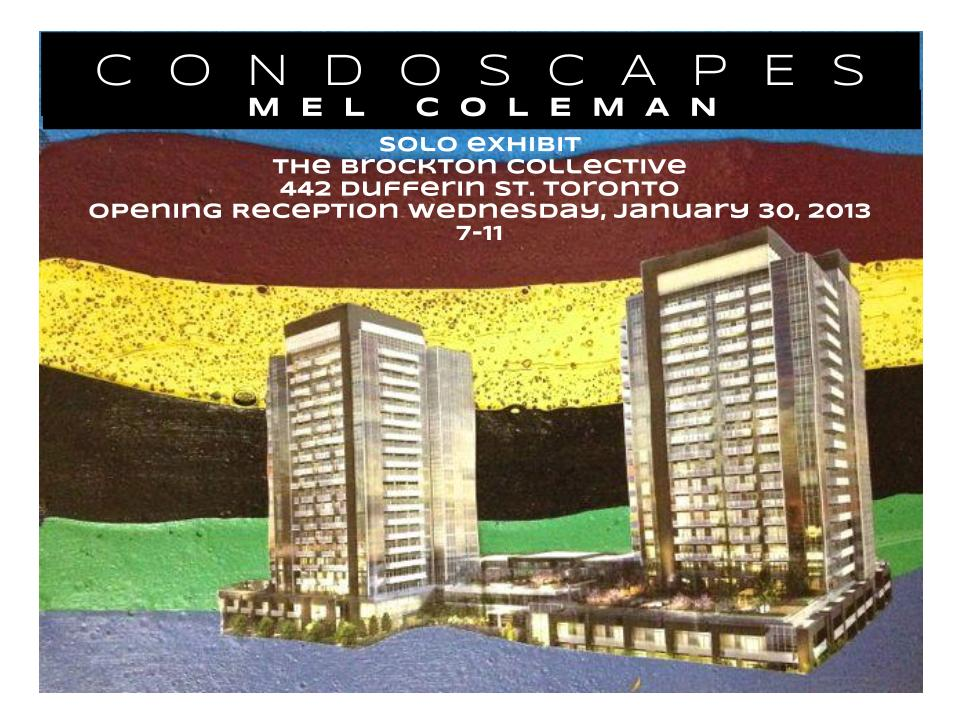 Brockton Presents: Mel Coleman - CONDOSCAPES