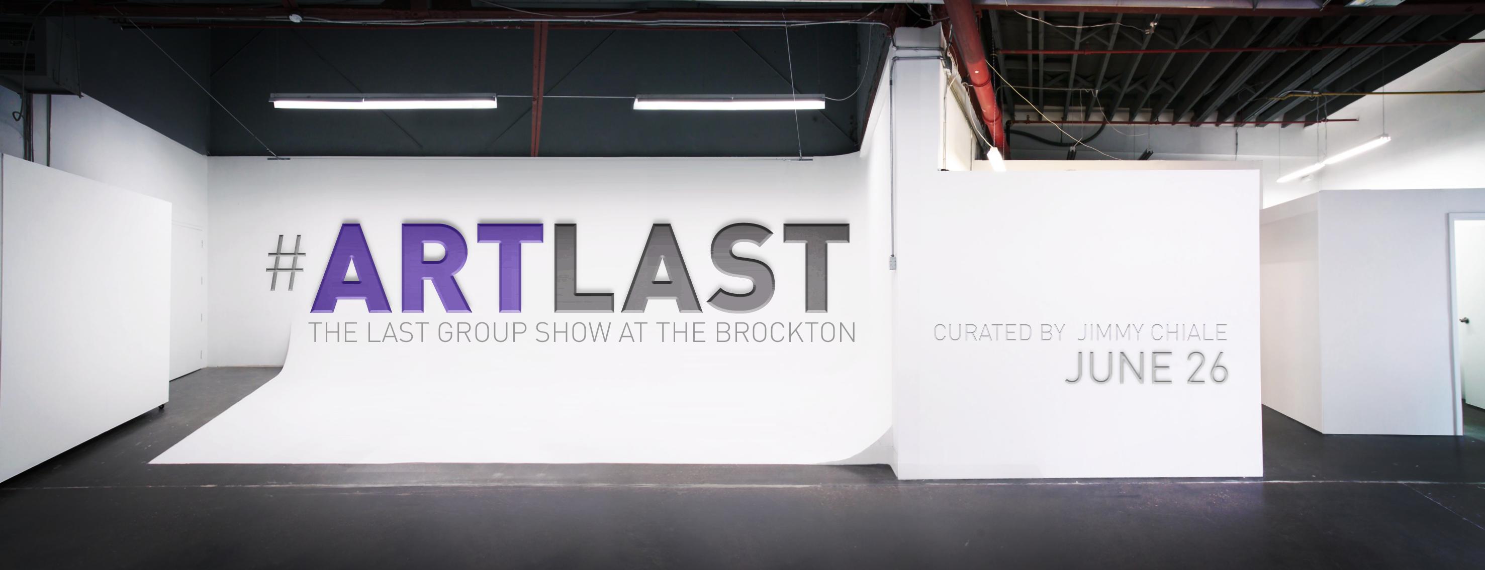 Brockton Presents: #ARTLAST